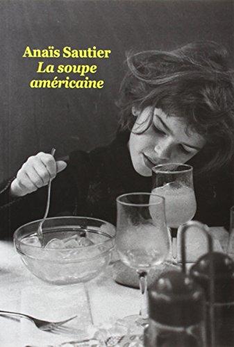 9782211218320: La soupe américaine