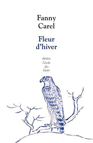 FLEUR D'HIVER: CAREL FANNY