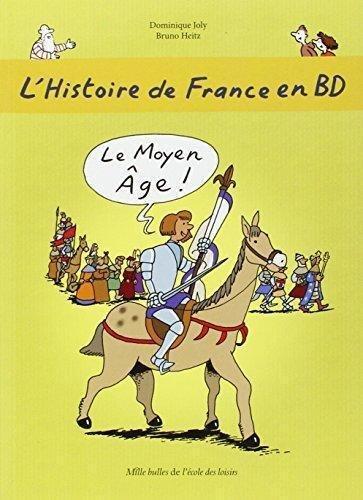 9782211219068: L'histoire de France en BD, Tome 3 : Le Moyen Age