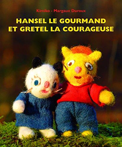 9782211219822: Hansel le gourmand et Gretel la courageuse