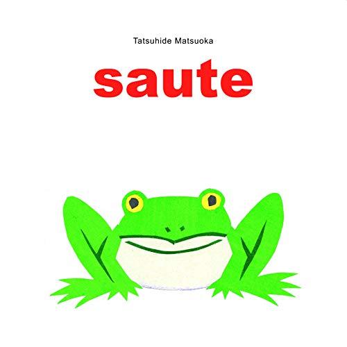 SAUTE: MATSUOKA TATSUHIDE