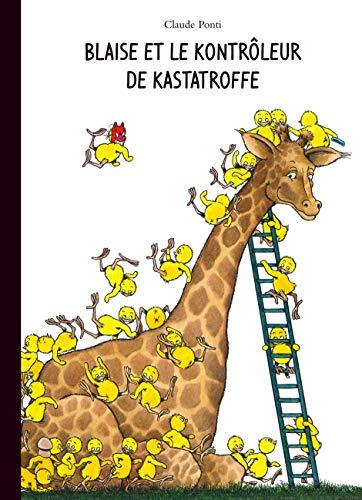 9782211220514: Blaise et le Kontrôleur de Kastatroffe