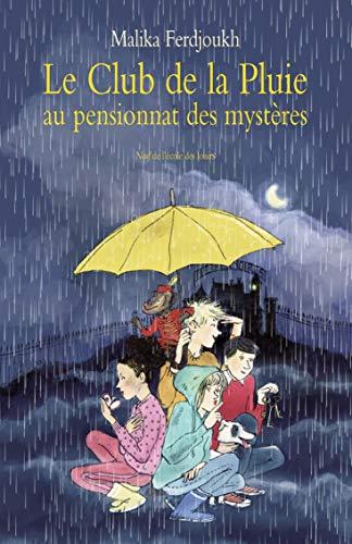 9782211221344: Le Club de la Pluie au pensionnat des mystères : L'énigme de la tour, suivi de Le voleur de Saint-Malo