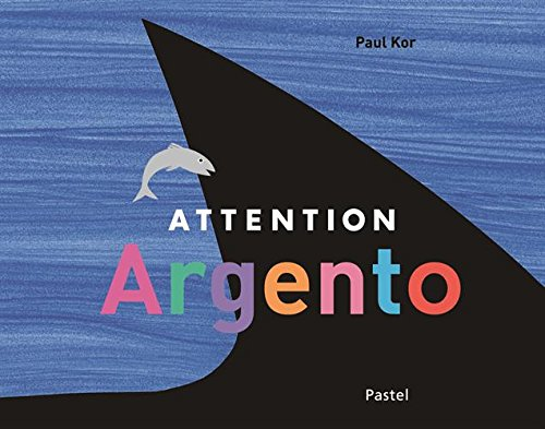 9782211221429: Attention, Argento !