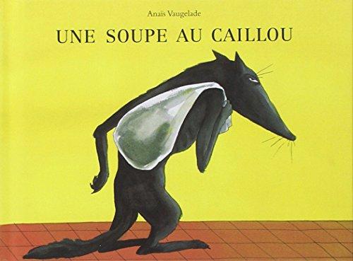 SOUPE AU CAILLOU -UNE- NED 2014: VAUGELADE ANAIS