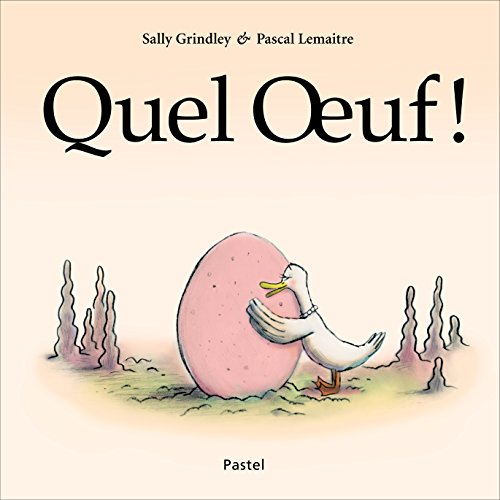 9782211221993: Quel Oeuf ! (Pastel)
