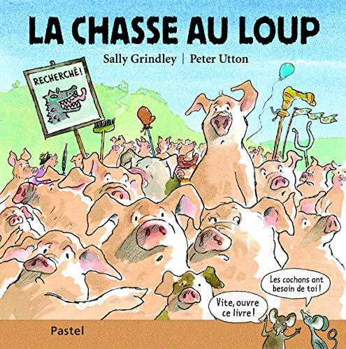 CHASSE AU LOUP (LA): GRINDLEY SALLY