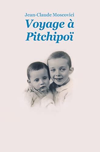 Voyage a Pitchipoi (Poche): Moscovici Jean Claude