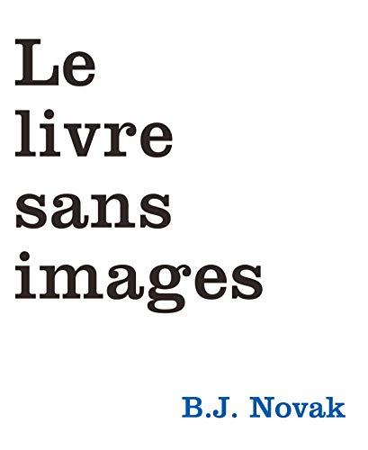 9782211225915: Le livre sans images