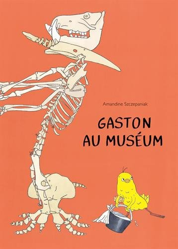 GASTON AU MUSEUM: SZCZEPANIAK AMANDINE