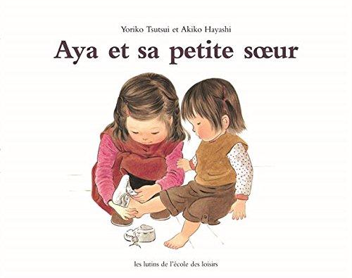 Aya et sa petite soeur: Akiko Hayashi et