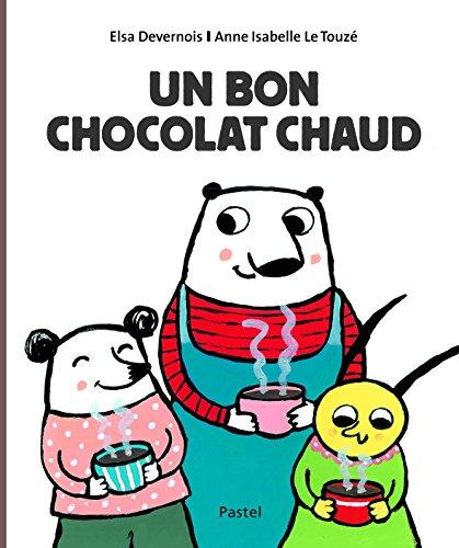 9782211231923: Un bon chocolat chaud