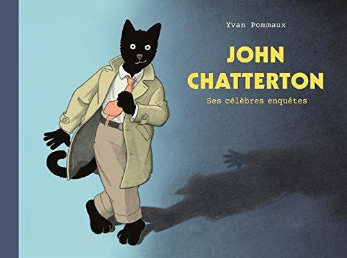 9782211235938: John Chatterton : Ses célèbres enquêtes