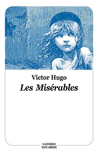 les misérables - poche nouvelle édition (CLASSIQUES) (French Edition) - Hugo Victor / Sabard Marie-hélène