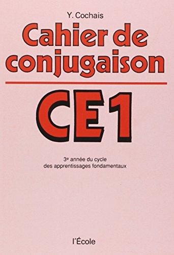 9782211243179: Cahier de conjugaison, CE1 : 3e année du cycle des apprentissages fondamentaux