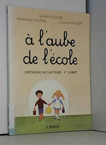 9782211253482: AUBE DE L'ECOLE CP 1ER LIVRET