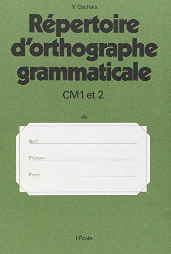 9782211287036: R�pertoire d'orthographe grammaticale, CM1 et CM2