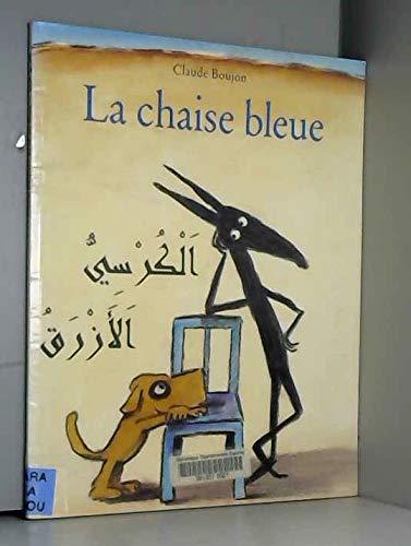 9782211300049: La chaise bleue (franco-arabe)