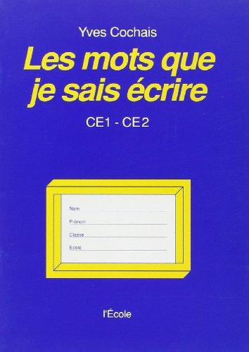 9782211455008: Les mots que je sais écrire, CE1-CE2
