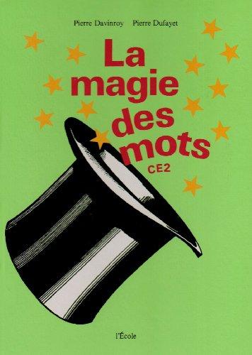 La magie des mots, CE2.: DAVINROY Pierre &