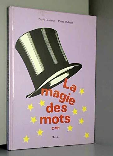 Magie des mots cm1: Collectif
