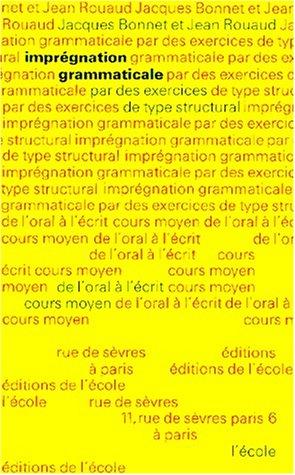 9782211687058: Imprégnation grammaticale, tome 2, CM, 6e-5e