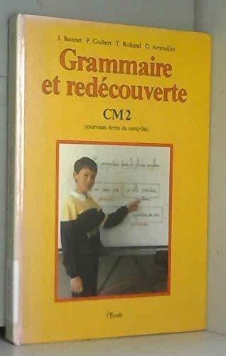 9782211696074: Grammaire et redécouverte, CM2. Livre de l'élève