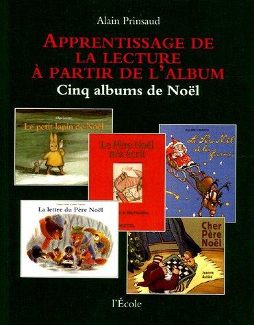 9782211708005: Apprentissage de la lecture à partir de l'album (French Edition)