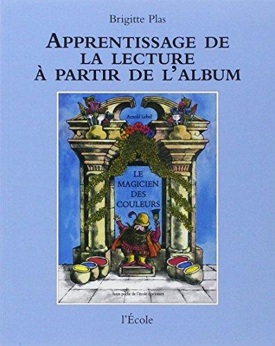 9782211712002: Apprentissage de la lecture à partir de l'album : Le Magicien des couleurs