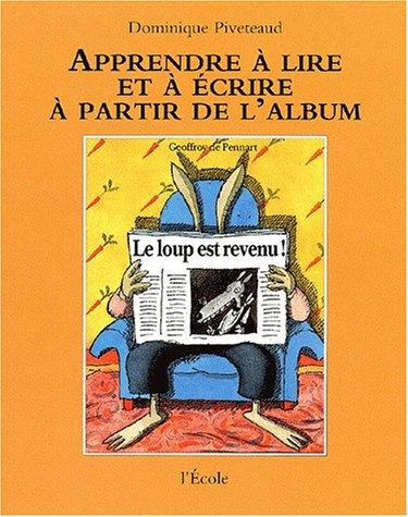 9782211724012: Le Loup est revenu !de Geoffroy de Pennart