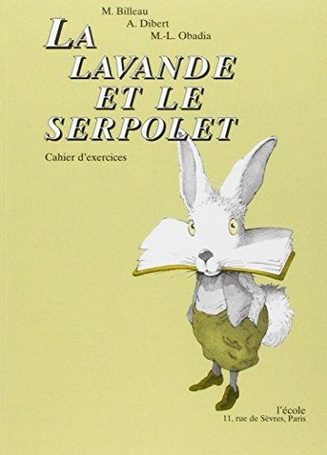 9782211759403: La Lavande et le Serpolet. Cahier d'exercices
