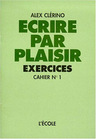 9782211870078: Ecrire par plaisir, cahier 1, CE1
