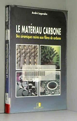 9782212013153: Le matériau carbone