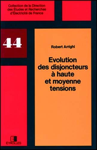 9782212015775: Evolution des disjoncteurs à haute et moyenne tensions