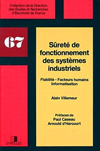 9782212016154: Sûreté de fonctionnement des systèmes industriels