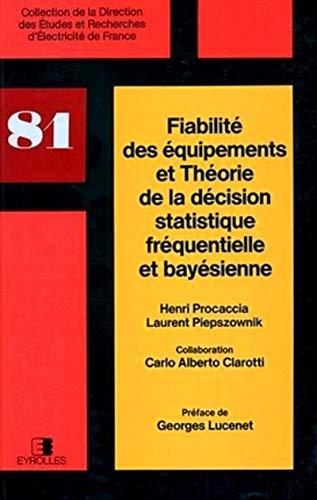 Fiabilité des équipements et théorie de la décision statistique fr&...