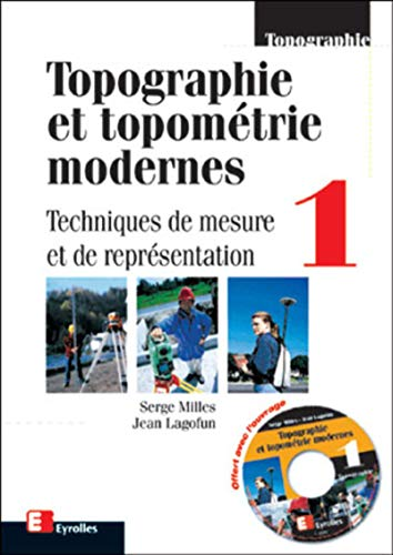 Topographie et topométrie moderne, volume 1: Milles