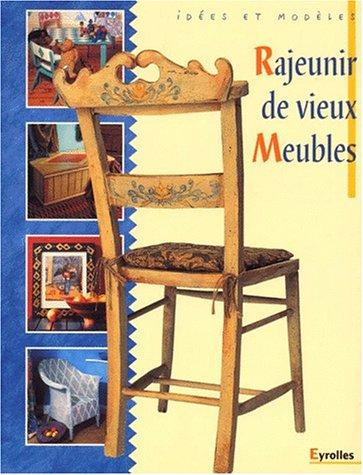 9782212026771: Rajeunir de vieux meubles