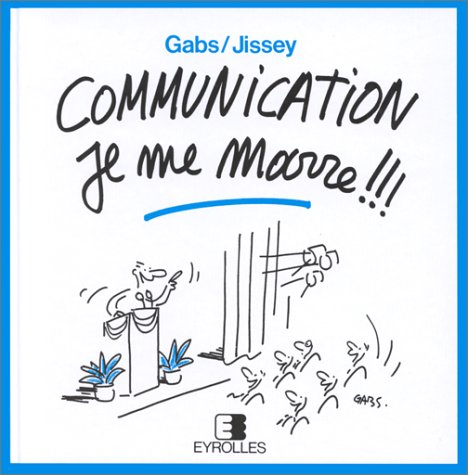 9782212035704: Communication, je me marre !