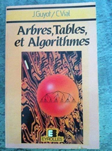 Arbres tables et algorithmes