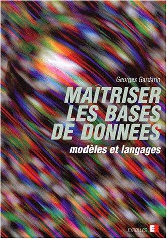 9782212087277: MAITRISER LES BASES DE DONNEES. Mod�les et langages
