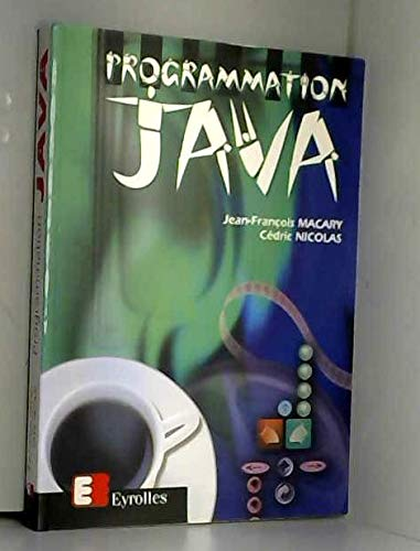 Programmation Java [Apr 04, 1996] Jean-François Macary: Jean-François Macary