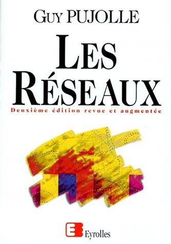 9782212089677: LES RESEAUX. 3�me tirage 1998, 2�me �dition