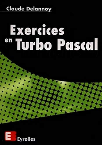 9782212090451: Exercices en Turbo Pascal