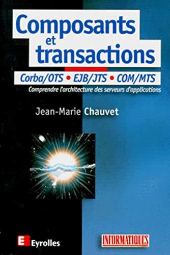 composants et transactions (9782212090758) by [???]