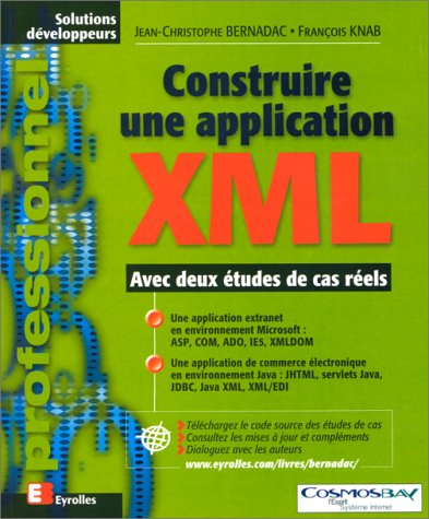 9782212090819: Construire une application XML