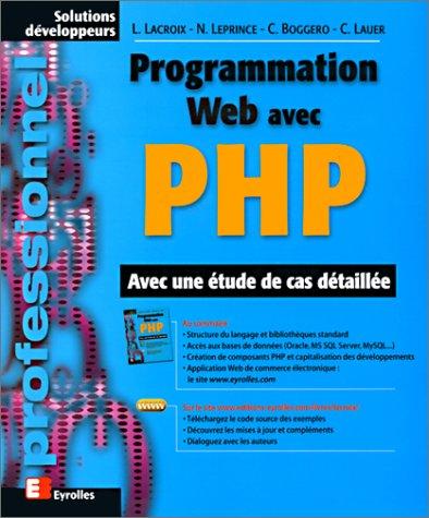 9782212091137: Programmation Web avec PHP. Avec une �tude de cas d�taill�e
