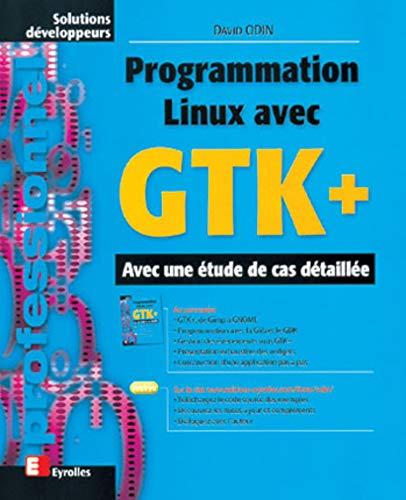 9782212091151: Programmation Linux avec GTK+