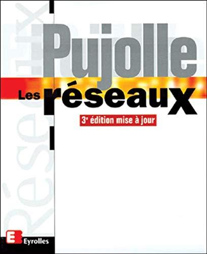 9782212091199: Les reseaux troisième édition (French Edition)