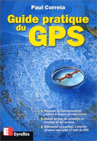 9782212091212: Guide pratique du GPS